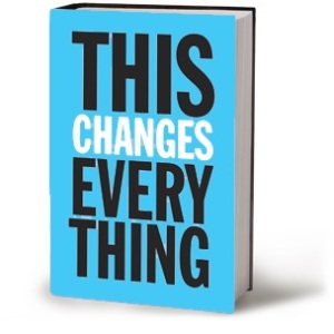 """Credit: Image of """"This Changes Everything"""" cover from thischangeseverything.org"""