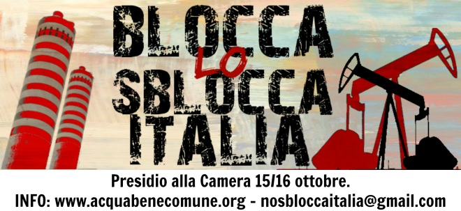 """Block the Unlock Italy"" banner from the national coordination campaign that organized a ""siege"" of the Parliament in October 2014"