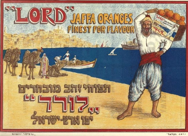 "A 1927 poster advertising ""Lord"" Jaffa oranges. Source: The Palestine Poster Project Archives"