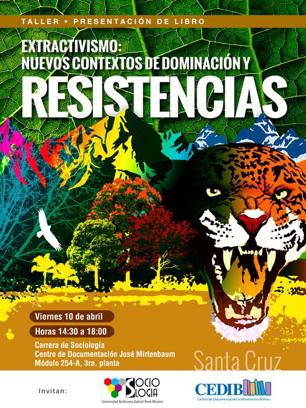 Presetación del libro 'Extractivismo: Nuevos contextos de dominación y resistencia', organizada por el CEDIB