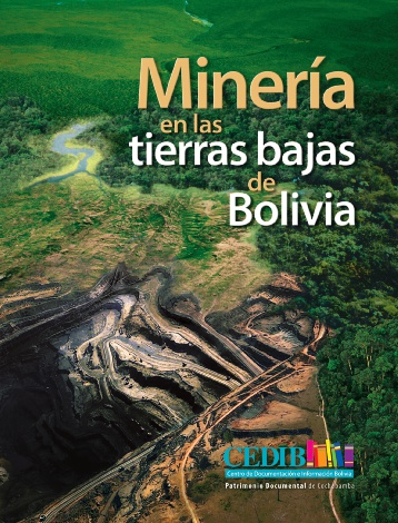 Cover of a book on mining in Bolivia edited by CEDIB.