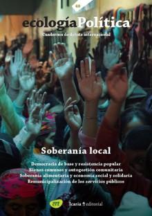 Portada del número 49 de Ecología Política. Foto de María Barrachina y Leire Urkidi,