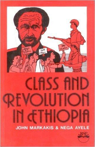 Class and Revolution in Ethiopia